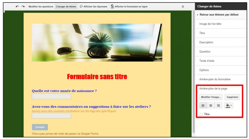08 - personnaliser le theme d un formulaire Google - modifier l arriere plan de la page
