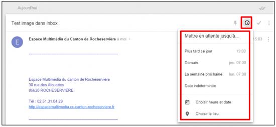 Faciliter la gestion des mails avec Inbox by Gmail - Mettre en attente un message
