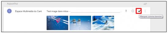 Faciliter la gestion des mails avec Inbox by Gmail - Marquer le message comme termine