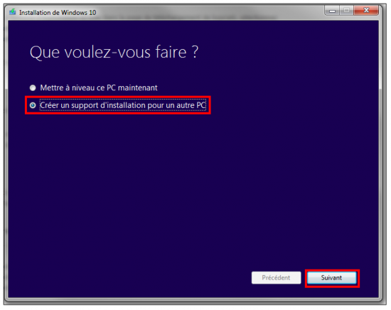 Créer un support d'installation Windows 10 - Créer un support d'installation