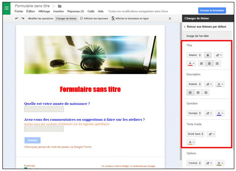 06 - personnaliser le theme d un formulaire Google - modifier la police des zones de texte