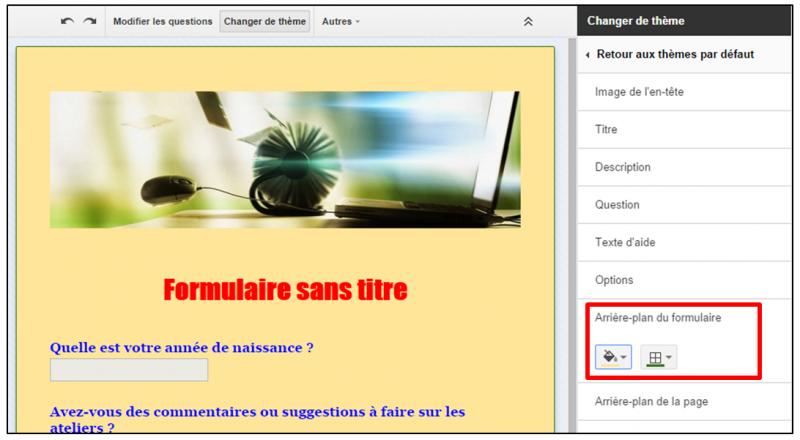 07 - personnaliser le theme d un formulaire Google - modifier l arriere plan du formulaire