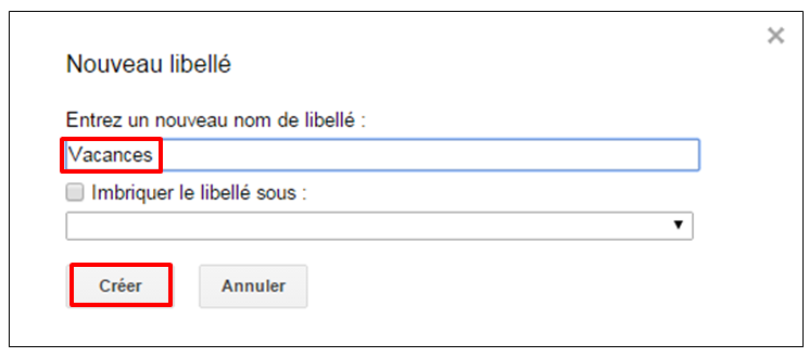 Tutoriel Gmail - gestion des messages - nommer un libelle